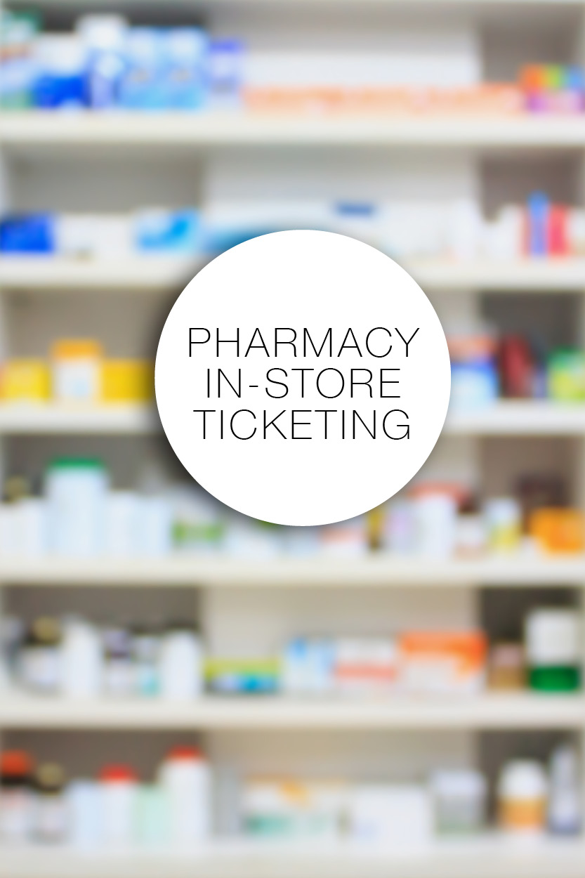 pharmacy ticketing